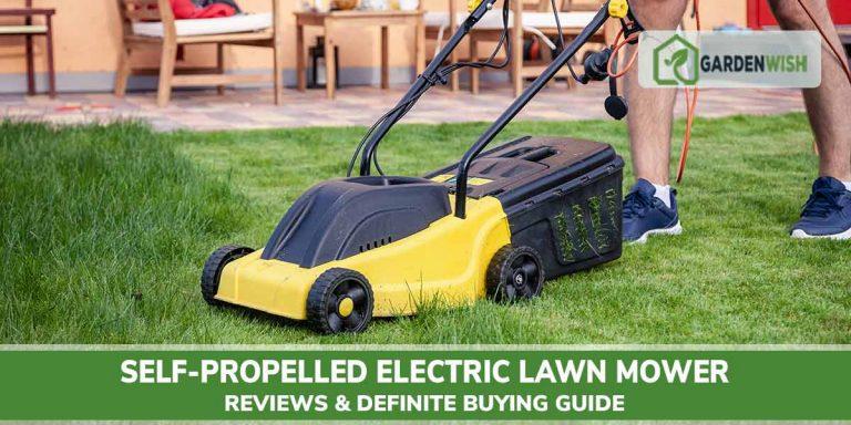 Best Self-Propelled Electric Lawn Mower