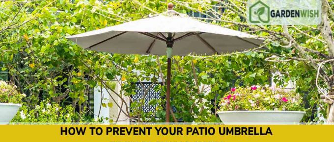 Prevent Your Patio Umbrella from Blowing Away