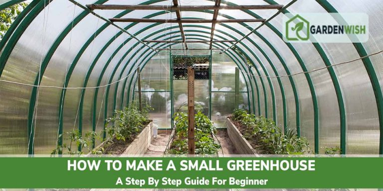 How to make a small greenhouse