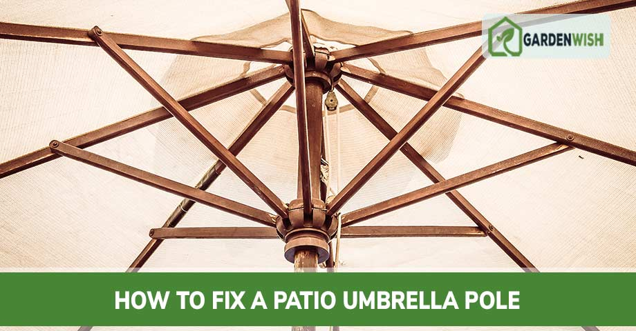 How to Fix a Patio Umbrella Pole